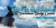 【Contest】Up, Up and Away! Parachute Design Contest (Rewards)