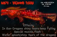 M870 DRAGON TEARS