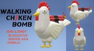 WALKING CHICKEN BOMB