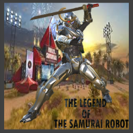 The Legend Of The Samurai Robot