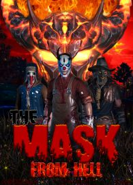 The Mask From Hell, a man who found a mask that makes him kill everybody.