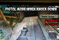 Pistol Mode : When knock Down
