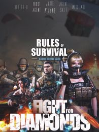 Rules of Survival - Fight for Diamonds (Movie Poster)