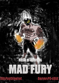 Rules Of Survival Presents:MAD FURY