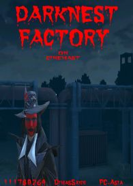 DARKNEST FACTORY......